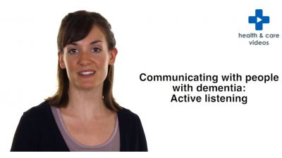 Communicating with people with Dementia: Active listening Thumbnail