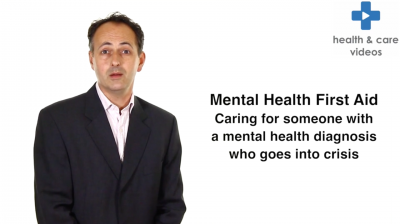 Mental Health First Aid Caring for someone with a mental health diagnosis who goes into crisis Thumbnail