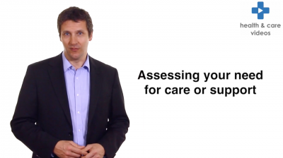 Assessing your need for care or support Thumbnail