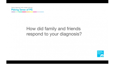 How did family and friends respond to your diagnosis of MS? Thumbnail