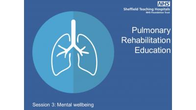 Session 3 Pulmonary rehabilitation Mental Wellbeing v2 Thumbnail