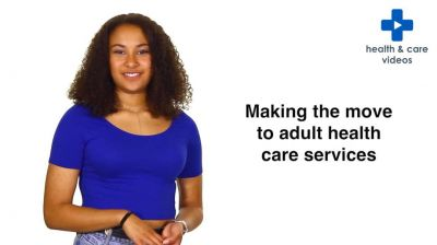 Making the move to adult health care services Thumbnail