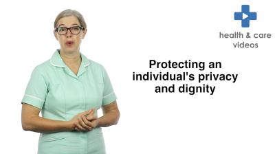 Protecting an individuals privacy and dignity Thumbnail