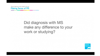 Did diagnosis with MS make any difference to your work or studying? Thumbnail