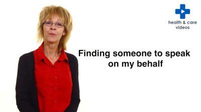 Finding someone to speak on my behalf Thumbnail