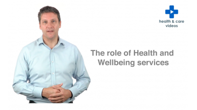 The role of the Health and Wellbeing service Thumbnail