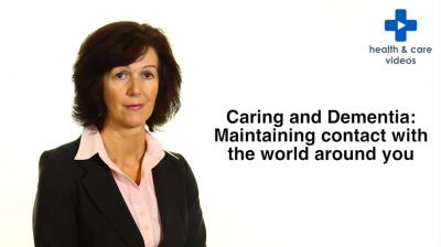 Caring and Dementia: Maintaining contact with the world around you Thumbnail