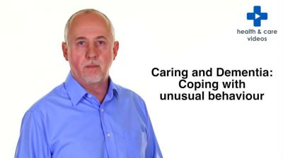 Caring and Dementia: Coping with unusual behaviour Thumbnail