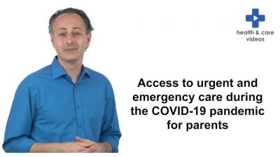 Access to urgent and emergency care during the Covid-19 pandemic for parents Thumbnail