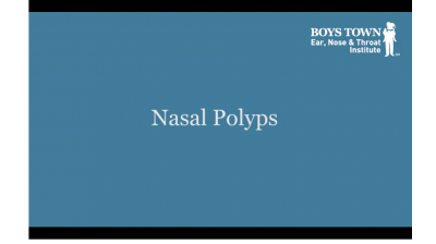 Nasal Polyps - Boys Town Ear, Nose & Throat Institute Thumbnail