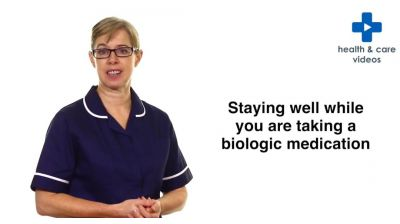 Staying well while you are taking a biologic medication Thumbnail