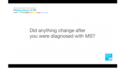 Did anything change after you were diagnosed with MS? Thumbnail