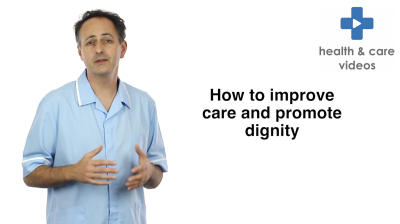 How to improve care and promote dignity Thumbnail