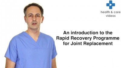 An introduction to the Rapid Recovery Programme for Joint Replacement Thumbnail