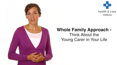 Whole family approach Thinking about the young carer in your life Thumbnail