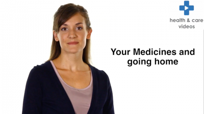 Your Medicines and going home Thumbnail